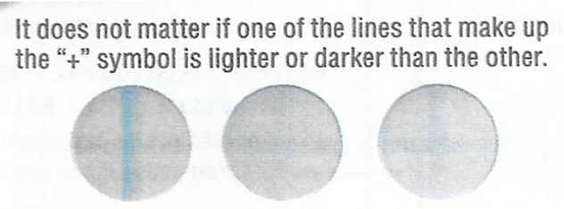 """A positive result doesn't depend on the intensity of the lines forming the """"+"""" sign."""
